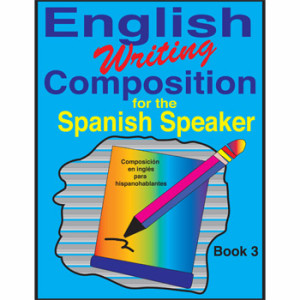 Fisher Hill Store - Writing Comprehension - English Writing Comprehension for the Spanish Speaker Book 3