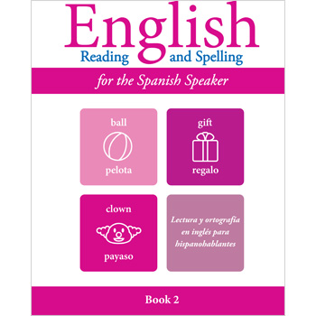 English Reading and Spelling for the Spanish Speaker Book 2