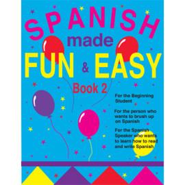 Spanish Made Fun & Easy Book 2