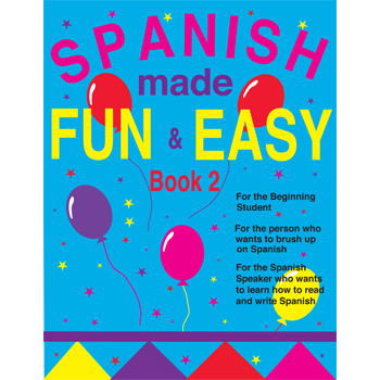 Spanish Made Fun & Easy Book 2