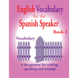 English Vocabulary for the Spanish Speaker Book 2