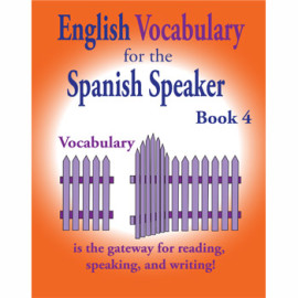 English Vocabulary for the Spanish Speaker