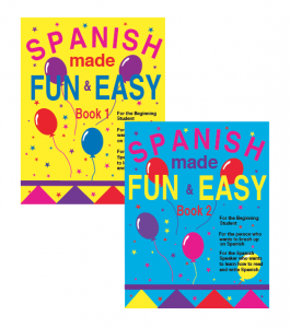 Summer is a Good Time to Learn a Second Language Part 2: Spanish made Fun and Easy
