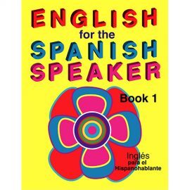 English for the Spanish Speaker Series
